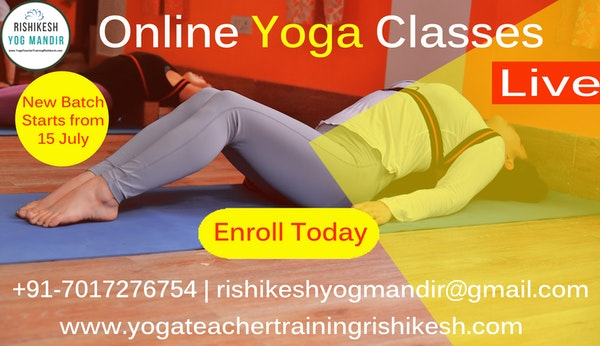 15 July To 10 August Online Yoga Teacher Training Course In Rishikesh India Bookitbee
