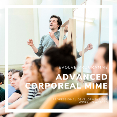 Advanced Corporeal Mime with Theatre Re, 1st May - 5th June