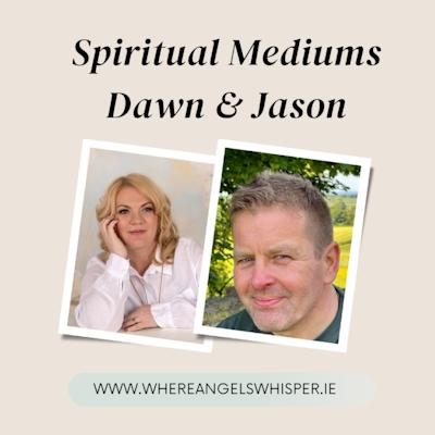 An Evening With Spiritual Mediums Dawn &