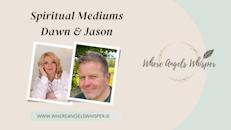 An Evening of Trance Mediumship With Dawn & Jason