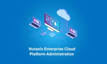 Best Nutanix Enterprise Cloud Platform Administration Training