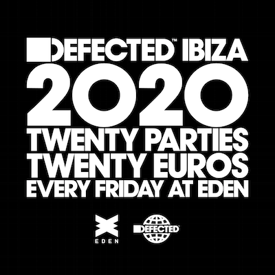 DEFECTED IBIZA - 31ST JULY