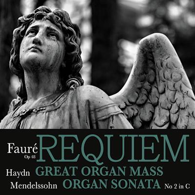 Faure, Haydn and Mendelssohn