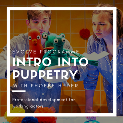 Intro Into Puppetry with Phoebe Hyder