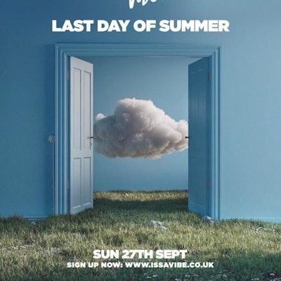 Issa Vibe LAST DAY OF SUMMER