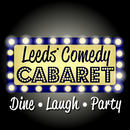 **6:30pm SHOW** Leeds Comedy Cabaret with 3 Top UK Comedians