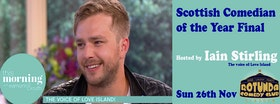 Scottish Comedian of the Year Final hosted by Iain Stirling @ Rotunda