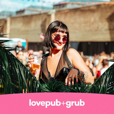 Love Pub + Grub - Friday 14th May 2021