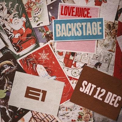 LOVEJUICE BACKSTAGE - 12TH DECEMBER 2020