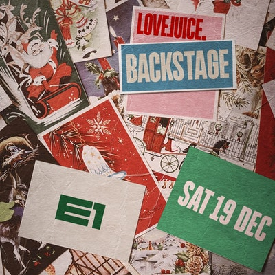LOVEJUICE BACKSTAGE - 19TH DECEMBER 2020