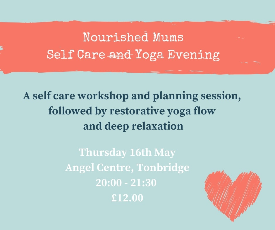 Nourished Mums Self Care and Yoga evening