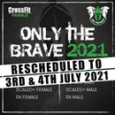 Only The Brave 2021