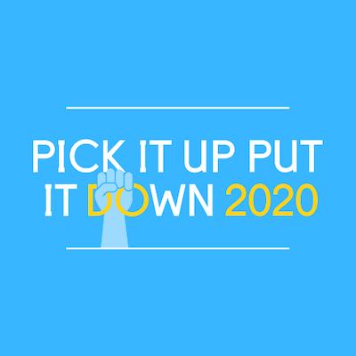 Pick It Up Put It Down 2020!