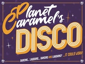 Planet Caramel's Disco