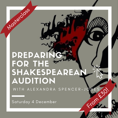 Preparing for the Shakespearean Audition Masterclass with ASJ