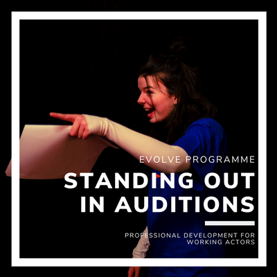 Standing Out in Auditions - Owning Your USP - 13th June, 10:00 - 17:00