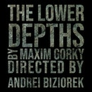 The Lower Depths 7th May 19:30 | Redemption Season